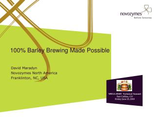 100% Barley Brewing Made Possible
