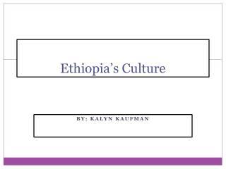 Ethiopia's Culture