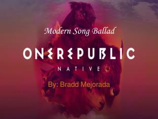 Modern Song Ballad