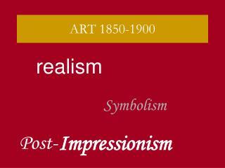 ART 1850-1900