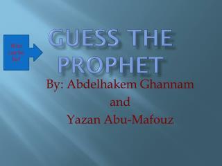 G uess  T he Prophet