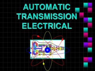 AUTOMATIC TRANSMISSION ELECTRICAL