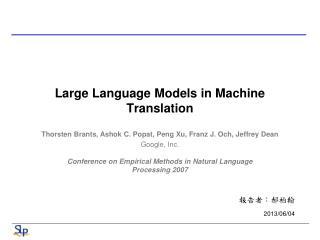 Large Language Models in Machine Translation