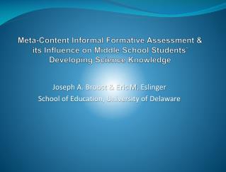 Joseph A.  Brobst  & Eric M.  Eslinger School of Education, University of Delaware