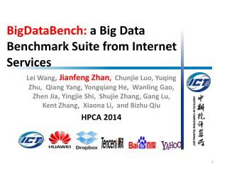 BigDataBench :  a Big Data Benchmark Suite from Internet Services