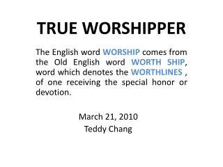 TRUE WORSHIPPER