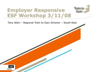 Employer Responsive  ESF Workshop 3