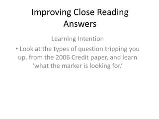 Improving Close Reading Answers