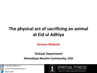 The physical act of sacrificing an animal at Eid ul Adhiya