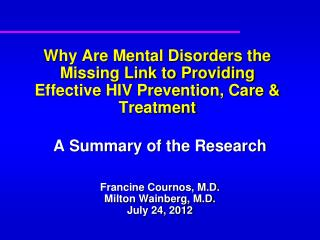 Why Are Mental Disorders the Missing Link to Providing Effective HIV Prevention, Care & Treatment