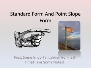 Standard Form And Point Slope Form