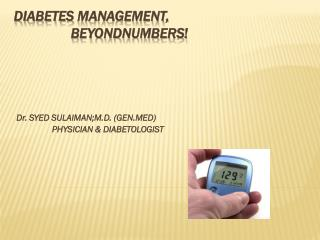 DIABETES  mANAgemENT ,                 BEYONDNUMBERS!