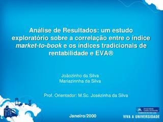 Joãozinho da  Silva Mariazinnha da  Silva