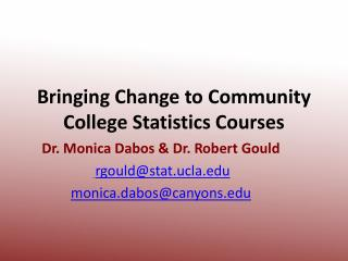 Bringing Change to Community College Statistics Courses