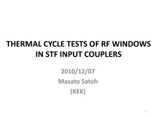THERMAL CYCLE TESTS OF RF WINDOWS  IN STF INPUT COUPLERS