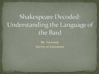 Shakespeare Decoded: Understanding the Language of the Bard