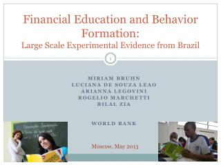 Financial Education and Behavior Formation: Large Scale Experimental Evidence from Brazil