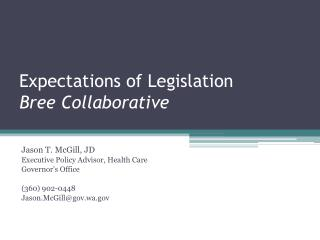 Expectations of Legislation  Bree Collaborative