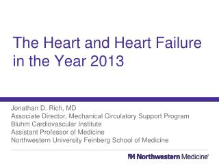 The Heart and Heart Failure in the Year 2013
