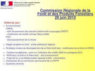 Commission R gionale de la For t et des Produits Forestiers 29 juin 2010