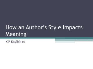What does te authors style mean?