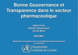 Bonne  Gouvernance  et Transparence  dans  le  secteur pharmaceutique Gilles Forte