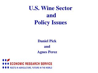 U.S. Wine Sector  and  Policy Issues