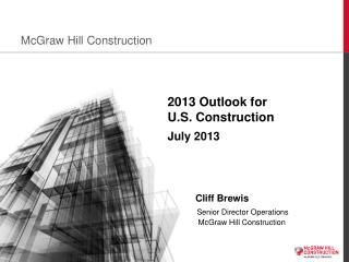 2013 Outlook for U.S. Construction