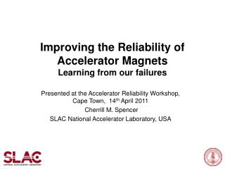 Improving the Reliability of Accelerator Magnets Learning from our failures