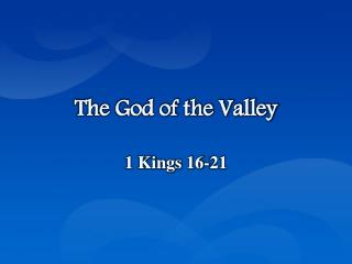 The God of the Valley