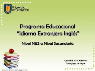 "Programa Educacional  ""Idioma Extranjero Inglés"""