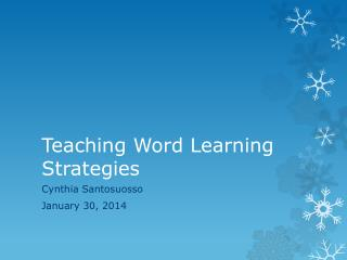 Teaching Word Learning Strategies