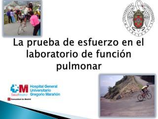 La prueba de esfuerzo en el laboratorio de función pulmonar
