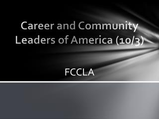 Career and Community Leaders of  America (10/3)