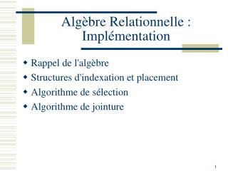 Alg bre Relationnelle : Impl mentation