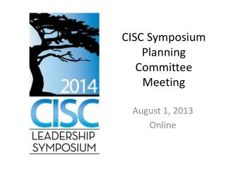 CISC Symposium Planning Committee Meeting