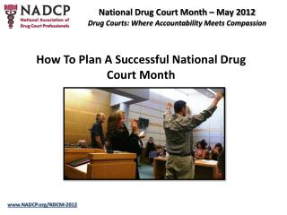 How To Plan A Successful National Drug Court Month
