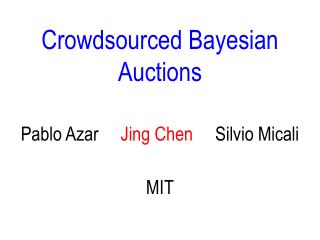 Crowdsourced  Bayesian Auctions