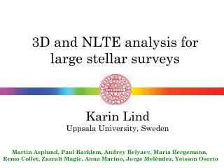 3D and NLTE analysis for large stellar surveys