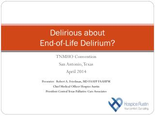 Delirious about  End-of-Life Delirium?