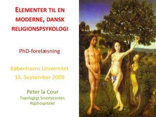 Elementer til en moderne, dansk religionspsykologi