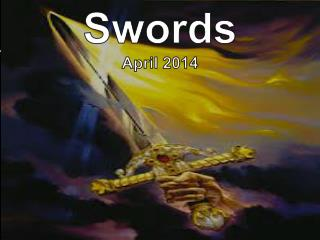 Swords April 2014