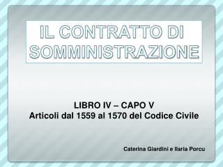 LIBRO IV � CAPO V Articoli dal 1559 al 1570 del Codice Civile