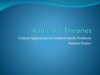 Audience Theories