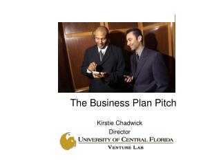 The Business Plan Pitch