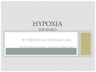 HyPoxia the basics