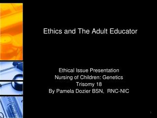 Ethics and The Adult Educator