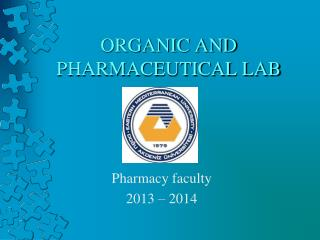 ORGANIC AND PHARMACEUTICAL LAB