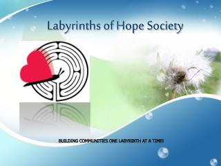 Labyrinths of Hope Society