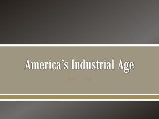 America's Industrial Age